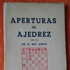 Coleccionismo deportivo: REY ARDID. APERTURAS DE AJEDREZ. APERTURA ESPAÑOLA. LIBRERÍA GENERAL ZARAGOZA.. Lote 189163341