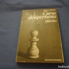 Coleccionismo deportivo: AJEDREZ.CHESS. PANOV/ESTRIN. CURSO DE APERTURAS ABIERTAS. COLECCIÓN ESCAQUES.. Lote 189232972