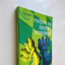 Coleccionismo deportivo: MEJORE SU AJEDREZ POSICIONAL | CARSTEN HANSEN | EDITORIAL LA CASA DE AJEDREZ 2008. Lote 189491186