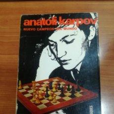 Coleccionismo deportivo: ANATOLI KÁRPOV. ÁNGEL MARTÍN. EJEMPLAR FIRMADO POR KÁRPOV.. Lote 190100626