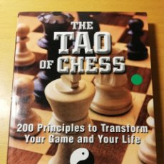 Coleccionismo deportivo: THE TAO OF CHESS. 200 PRINCIPLES TO TRANSFORM YOUR GAME AND YOUR LIFE (PETER KURZDORFER). Lote 190134223