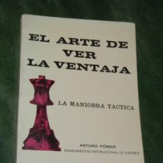 Coleccionismo deportivo: EL ARTE DE VER LA VENTAJA. LA MANIOBRA PRACTICA, DE ARTURO POMAR 1968. Lote 190628130
