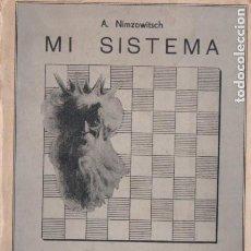 Coleccionismo deportivo: NIMZOWITSCH : MI SISTEMA DE ENSEÑANZA DEL AJEDREZ 3ER. VOLUMEN (GRABO, ARGENTINA, 1943). Lote 190996923
