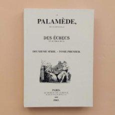Coleccionismo deportivo: AJEDREZ. LA PALAMEDE 1842 (FACSIMIL) PRIMERA REVISTA DE AJEDREZ. Lote 191408650