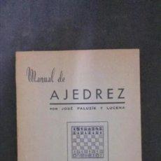 Coleccionismo deportivo: MANUAL DE AJEDREZ-JOSÉ PALUZIE Y LUCENA-PARTE PRIMERA-PRELIMINARES-(IMPRENTA ELZEVIRIANA. Lote 191669747