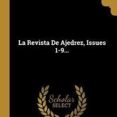 Coleccionismo deportivo: CHESS. LA REVISTA DE AJEDREZ, ISSUES 1-9 DE 1889 - ANDRÉS CLEMENTE VÁZQUEZ. Lote 191832762