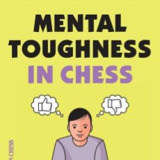 Coleccionismo deportivo: AJEDREZ. MENTAL TOUGHNESS IN CHESS - WERNER SCHWEITZER. Lote 191848363