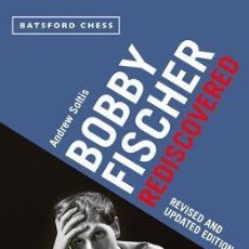 Coleccionismo deportivo: AJEDREZ. CHESS. BOBBY FISCHER REDISCOVERED - ANDREW E. SOLTIS REVISED AND UPDATED EDITION. Lote 48874698