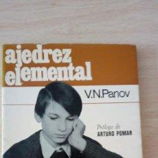 Coleccionismo deportivo: AJEDREZ ELEMENTAL V.N. PANOV EDICIONES MARTINEZ ROCA, AÑO 1976. Lote 191892060