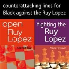 Coleccionismo deportivo: AJEDREZ. CHESS. COUNTERATTACKING LINES FOR BLACK AGAINST THE RUY LOPEZ - GLENN FLEAR/MILOS PAVLOVIC. Lote 191975316