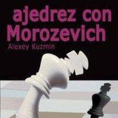 Coleccionismo deportivo: CHESS. AJEDREZ CON MOROZEVICH - ALEXEY KUZMIN. Lote 192280983