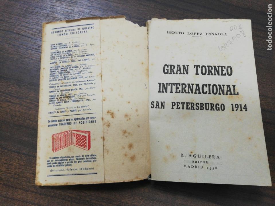 Coleccionismo deportivo: GRAN TORNEO DE SAN PETERSBURGO. 1914. BENITO LOPEZ ESNAOLA. LOS GRANDES CERTAMENES DEL AJEDREZ. - Foto 2 - 194003301