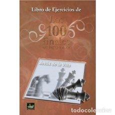 Coleccionismo deportivo: AJEDREZ. CHESS. LIBRO DE EJERCICIOS DE LOS 100 FINALES QUE HAY QUE SABER - JESÚS DE LA VILLA. Lote 194012362