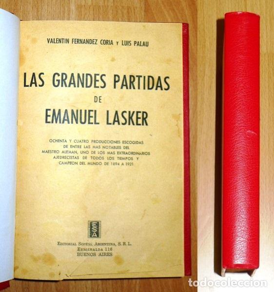 LAS GRANDES PARTIDAS DE EMANUEL LASKER... ; TORNEO PAN RUSO DE ENTRENAMIENTO : LENINGRADO-MOSCÚ 1939 (Coleccionismo Deportivo - Libros de Ajedrez)