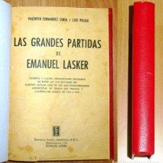 Coleccionismo deportivo: LAS GRANDES PARTIDAS DE EMANUEL LASKER... ; TORNEO PAN RUSO DE ENTRENAMIENTO : LENINGRADO-MOSCÚ 1939. Lote 194118788