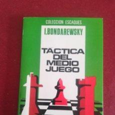 Coleccionismo deportivo: TÁCTICA DEL MEDIO JUEGO. I. BONDAREWSKY.. Lote 194198658