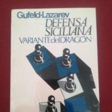 Coleccionismo deportivo: DEFENSA SICILIANA. VARIANTE DEL DRAGÓN. GUFELD-LAZAREV.. Lote 194199516