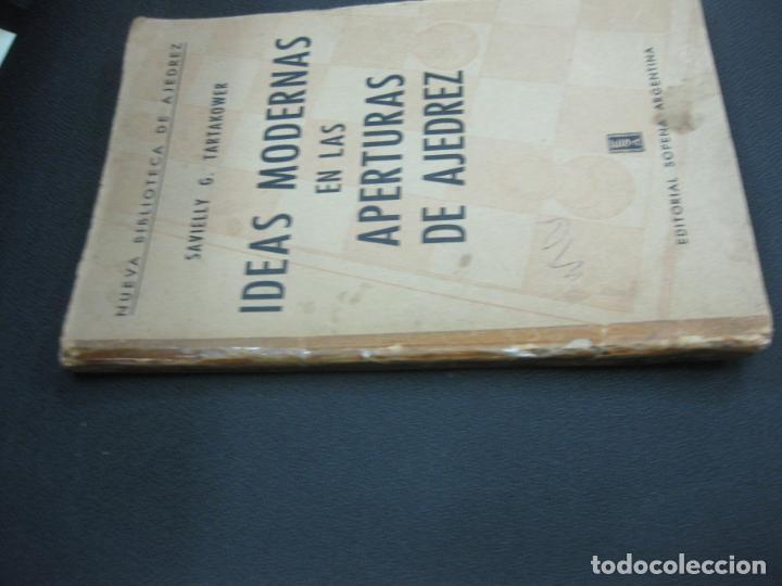 Coleccionismo deportivo: SAVIELLY G. TARTAKOWER. IDEAS MODERNAS EN LAS APERTURAS DE AJEDREZ. EDITORIAL SOPENA ARGENTINA 1960. - Foto 2 - 194666825