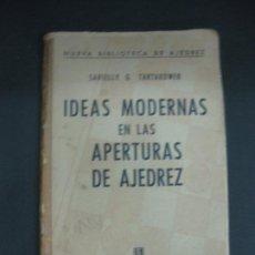 Coleccionismo deportivo: SAVIELLY G. TARTAKOWER. IDEAS MODERNAS EN LAS APERTURAS DE AJEDREZ. EDITORIAL SOPENA ARGENTINA 1960.. Lote 194666825