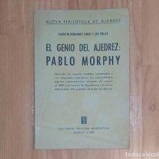 Coleccionismo deportivo: PALAU/FERNANDEZ-CORIA EL GENIO DEL AJEDREZ PABLO MORPHY SOPENA 1 ED.. Lote 195145131