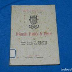 Coleccionismo deportivo: (M) FEDERACIÓN ESPAÑOLA DE AJEDREZ - REGLAMENTO ESPAÑOL DEL JUEGO DE AJEDREZ , EDICION OFICIAL. Lote 195202658