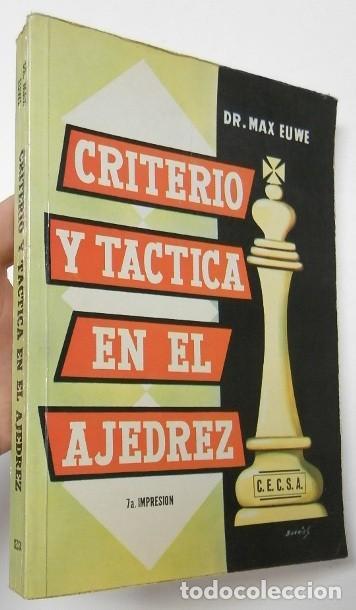 CRITERIO Y TÁCTICA EN EL AJEDREZ - MAX EUWE (Coleccionismo Deportivo - Libros de Ajedrez)