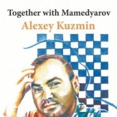 Coleccionismo deportivo: AJEDREZ. TOGETHER WITH MAMEDYAROV - ALEXEY KUZMIN. Lote 195411663