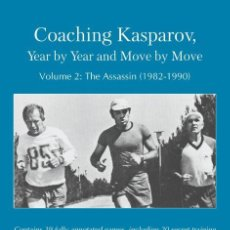 Coleccionismo deportivo: AJEDREZ. CHESS. COACHING KASPAROV, YEAR BY YEAR AND MOVE BY MOVE, VOLUME 2 - ALEXANDER NIKITIN. Lote 195431307