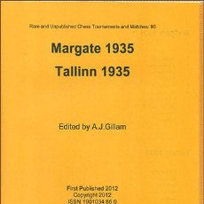 Coleccionismo deportivo: AJEDREZ. CHESS. MARGATE 1935. TALLINN 1935 - A.J. GILLAM DESCATALOGADO!!!. Lote 195451047