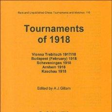 Coleccionismo deportivo: AJEDREZ. CHESS. TOURNAMENTS OF 1918 - A.J. GILLAM DESCATALOGADO!!!. Lote 195510203