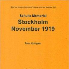 Coleccionismo deportivo: AJEDREZ. CHESS. STOCKHOLM NOVEMBER 1919. SCHULTZ MEMORIAL - PETER HOLMGREN DESCATALOGADO!!!. Lote 195514125