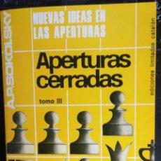 Coleccionismo deportivo: LIBRO AJEDREZ NUEVAS IDEAS EN APERTURAS CERRADAS. Y ENVIO GRATIS!. Lote 195533881