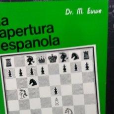 Coleccionismo deportivo: LIBRO AJEDREZ LA APERTURA ESPAÑOLA TOMO I. ENVIO GRATIS!. Lote 195534005