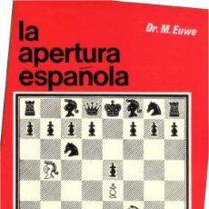 Coleccionismo deportivo: LIBRO AJEDREZ LA APERTURA ESPAÑOLA TOMO 2. ENVIO GRATIS!. Lote 195534106