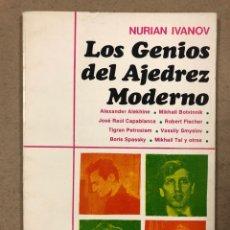 Coleccionismo deportivo: LOS GENIOS DEL AJEDREZ MODERNO. NURIAN IVANOV. EDITORIAL CAYMI 1973. ILUSTRADO.. Lote 196553938