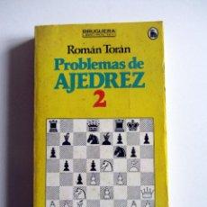 Coleccionismo deportivo: PROBLEMAS DE AJEDREZ 2. ROMAN TORÁN. BRUGUERA.. Lote 196768602