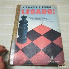 Coleccionismo deportivo: ¡LEGADO!, DE ALEXANDER ALEKHINE. Lote 197349768