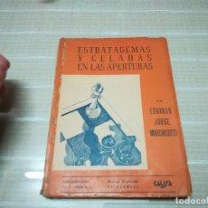 Coleccionismo deportivo: ESTRATAGEMAS Y CELADAS EN LAS APERTURAS. Lote 197350113