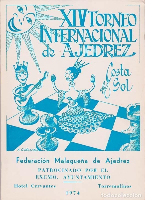 XIV TORNEO INTERNACIONAL DE AJEDREZ COSTA DEL SOL (Coleccionismo Deportivo - Libros de Ajedrez)