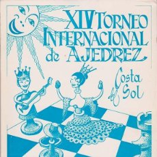 Coleccionismo deportivo: XIV TORNEO INTERNACIONAL DE AJEDREZ COSTA DEL SOL. Lote 197813700