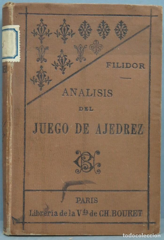 1891.- ANALISIS DEL JUEGO DE AJEDREZ. FILIDOR (Coleccionismo Deportivo - Libros de Ajedrez)