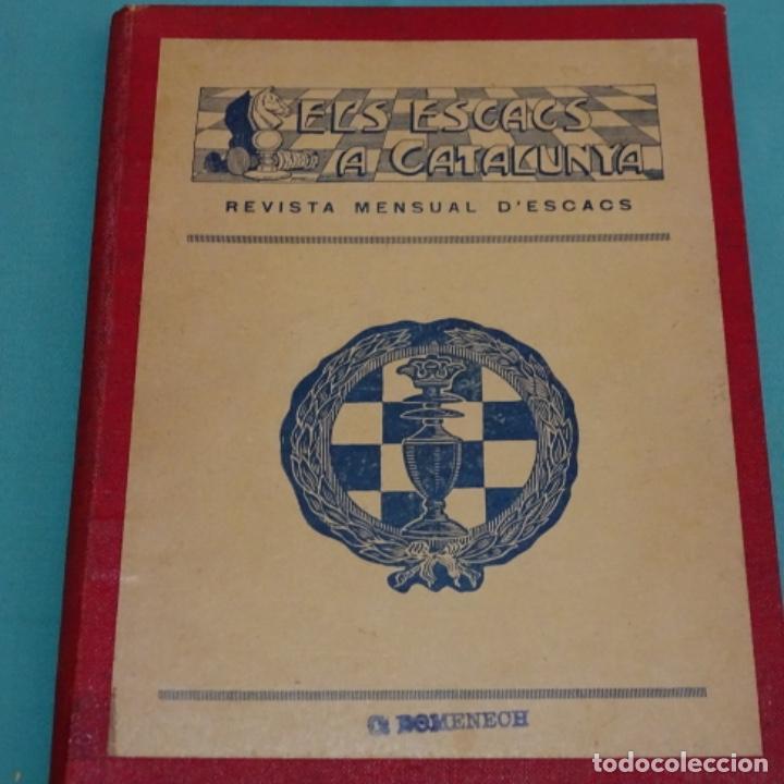 ELS ESCACS A CATALUNYA.REVISTA AÑO 1927 COMPLETO (DEL 1 AL 6).BIEN CONSERVADO. (Coleccionismo Deportivo - Libros de Ajedrez)