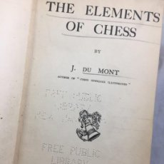 Coleccionismo deportivo: THE ELEMENTS OF CHESS, BY J. DU MONT. 1925 ELEMENTOS AJEDREZ. EXLIBRIS BIBLIOTECA NEW HAVEN. Lote 199288022