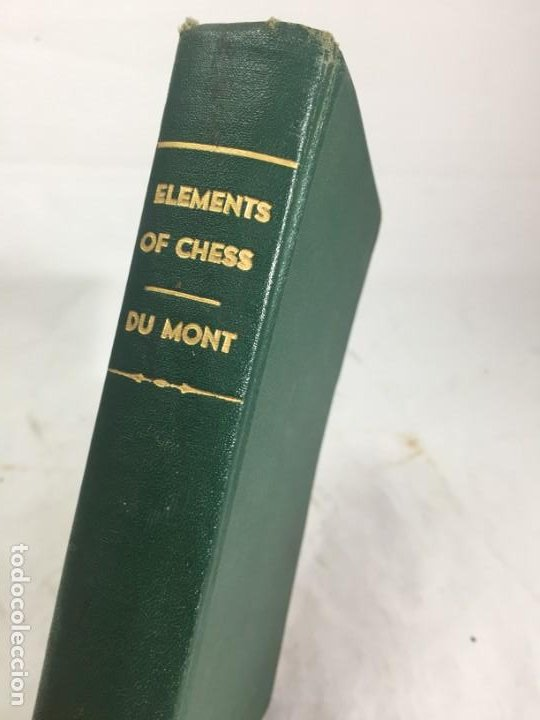 Coleccionismo deportivo: The elements of chess, By J. Du Mont. 1925 Elementos ajedrez. exlibris biblioteca New Haven - Foto 2 - 199288022