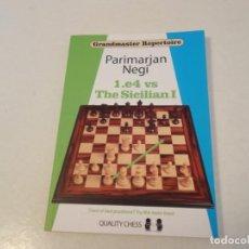 Coleccionismo deportivo: AJEDREZ.CHESS. PARIMARJAN NEGI. 1. E4 THE SICILIAN I. QUALITY CHESS. GRANDMASTER REPERTOIRE.. Lote 199469651