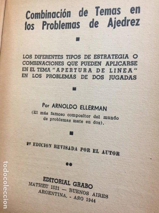 Coleccionismo deportivo: Combinación de temas en los problemas de ajedrez. Arnoldo ELLERMAN, Grabo, 1944. - Foto 2 - 199577241