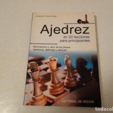 Coleccionismo deportivo: AJEDREZ. CHESS. AJEDREZ EN 20 LECCIONES. LORENZO PONCE SALA.. Lote 199884497