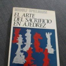 Coleccionismo deportivo: EL ARTE DEL SACRIFICIO EN AJEDREZ. RUDOLF SPIELMANN. COLECCION ESCAQUES.. Lote 201654085