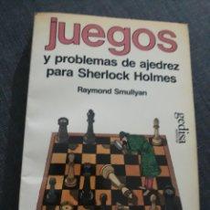 Collezionismo sportivo: JUEGOS Y PROBLEMAS DE AJEDREZ PARA SHERLOCK HOLMES . RAYMONS SMULLYAN .. Lote 201655017