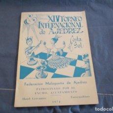 Coleccionismo deportivo: AJEDREZ. CHESS. XIV TORNEO INTERNACIONAL DE AJEDREZ . COSTA DEL SOL. 1961-1974 . Lote 201787210